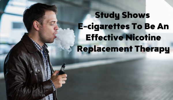 Study Shows E-cigarettes To Be An Effective Nicotine Replacement Therapy