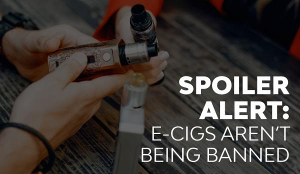 Are e-cigarettes under threat of being banned in the UK (again)?