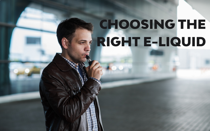 Choosing The Right E-Liquid
