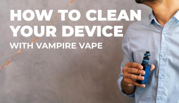 How To Clean Your Device