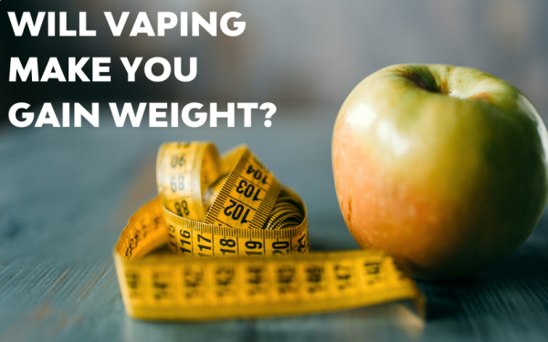 Will Vaping Make You Gain Weight?