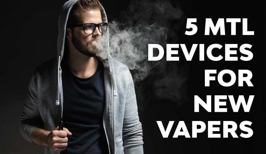 5 MTL Kits For New Vapers