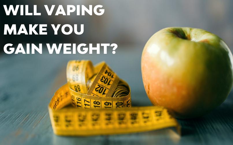 Will Vaping Make You Gain Weight?