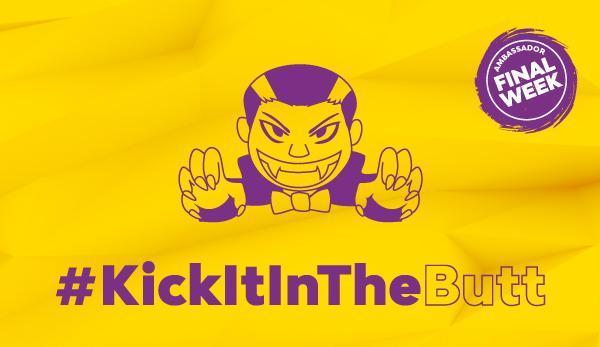 Kick It In The Butt Final Week
