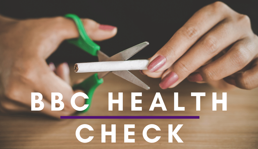 BBC HealthCheck UK: Vaping is safer than smoking