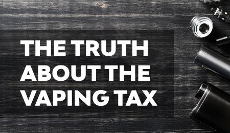 The Truth about the Vaping Tax