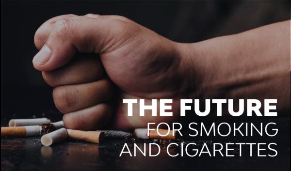 The Future for Cigarettes