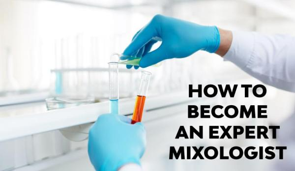 How to Become an Expert Mixologist